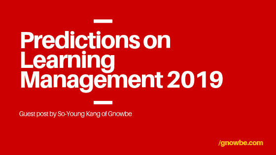 Predictions on Learning Management Trends in 2019